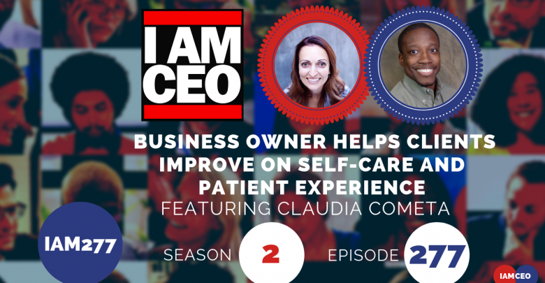 IAM277- Business Owner Helps Clients Improve on Self-Care