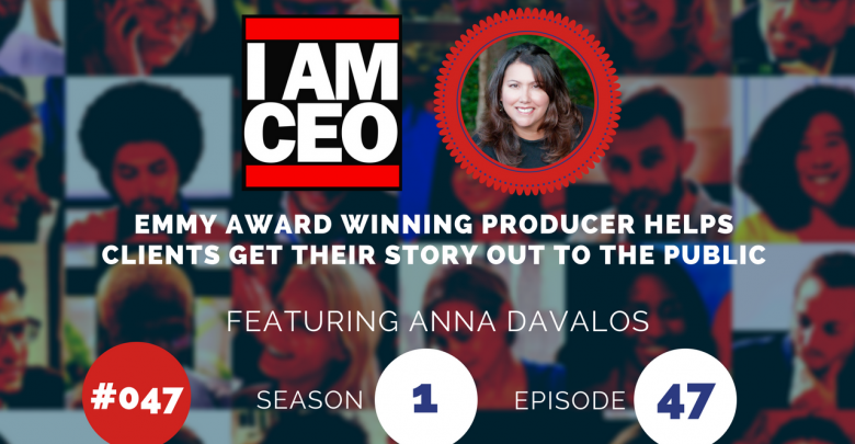 Photo of IAM047 – Emmy Award Winning Producer Helps Clients Get Their Story Out to the Public
