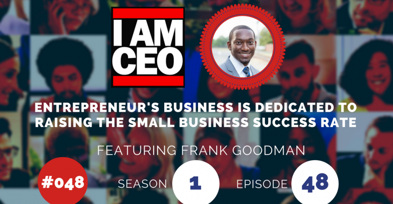 Photo of IAM048 – Entrepreneur's Business is Dedicated to Raising the Small Business Success Rate