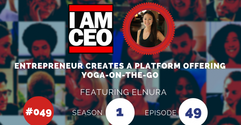 Photo of IAM049 – Entrepreneur Creates a Platform Offering Yoga-On-the-Go