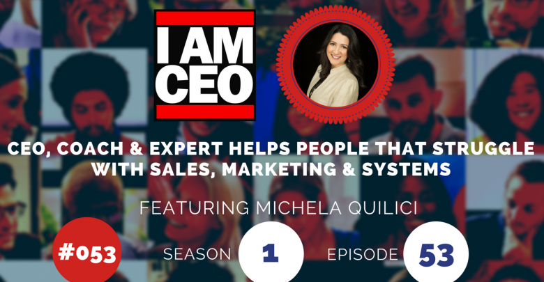 Photo of IAM053 – CEO, Coach & Expert Helps People That Struggle with Sales, Marketing & Systems