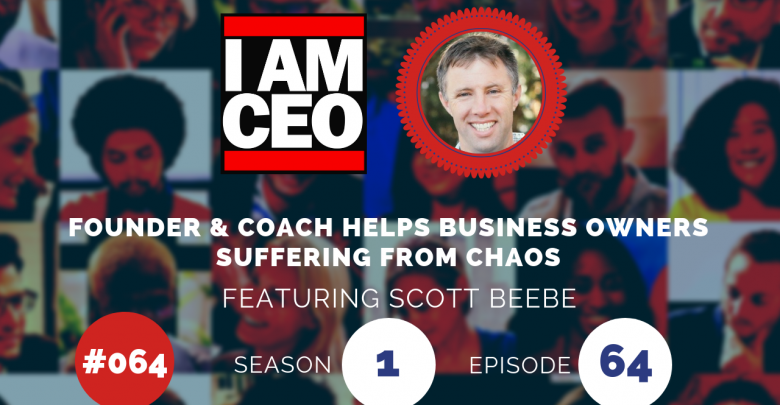 Photo of IAM064 – Founder & Coach Helps Business Owners Suffering from Chaos
