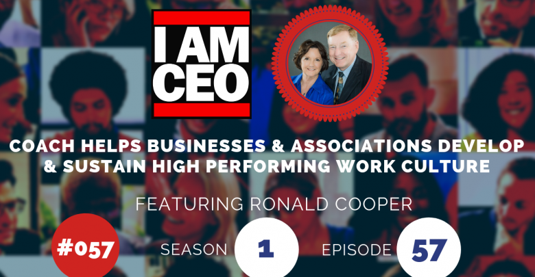 Photo of IAM057 – Coach Helps Businesses & Associations Develop & Sustain High Performing Work Culture