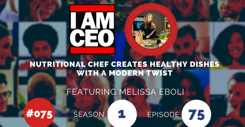 Photo of IAM075 – Nutritional Chef Creates Healthy Dishes with a Modern Twist