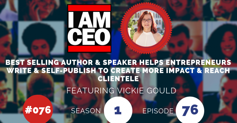 Photo of IAM076 – Best-Selling Author & Speaker Helps Entrepreneurs Write, Self-Publish & Tell Their Stories