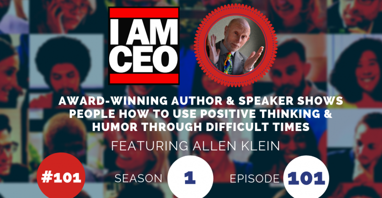 Photo of IAM101 – Award-Winning Author & Speaker Shows People How to Use Positive Thinking & Humor Through Difficult Stuff