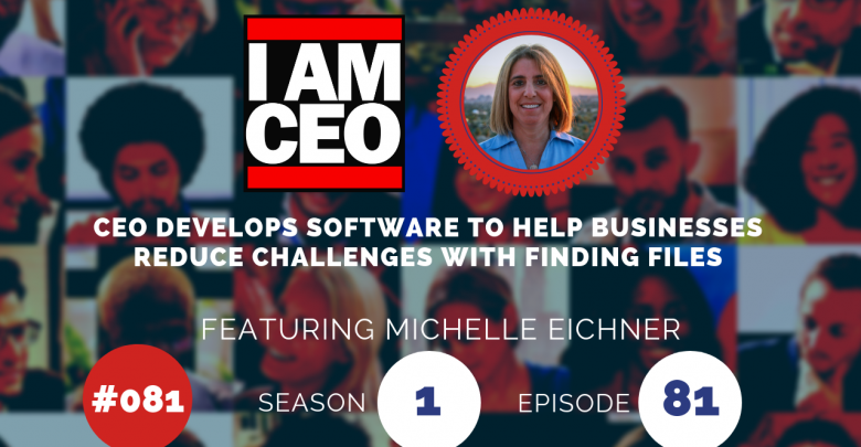 Photo of IAM081 – CEO Develops Software to Help Businesses Reduce Challenges with Finding Files
