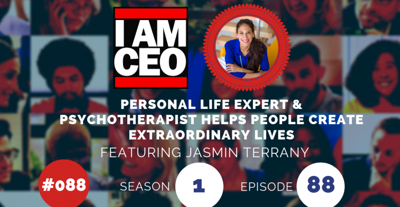 Photo of IAM088 – Personal Life Expert & Psychotherapist Helps People Create Extraordinary Lives