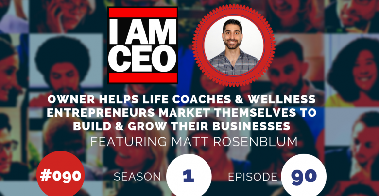 Photo of IAM090 – Owner Helps Life Coaches & Wellness Entrepreneurs Market Themselves to Build & Grow Their Businesses