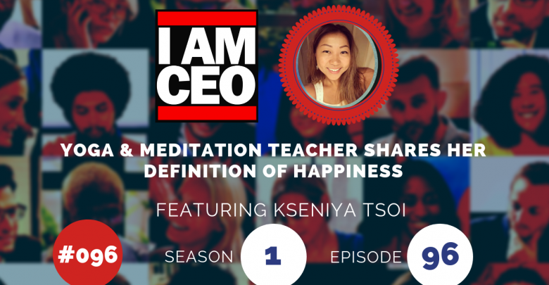 Photo of IAM096 – Yoga & Meditation Teacher Shares Her Definition of Happiness