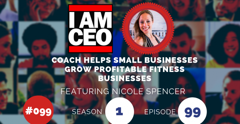Photo of IAM099 – Coach Helps Small Businesses Grow Profitable Fitness Businesses
