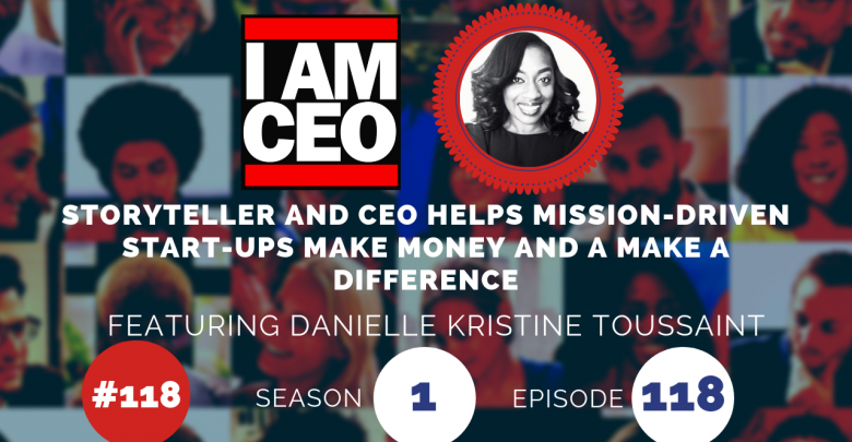Photo of IAM118- Storyteller and CEO Helps Mission Driven Startups Make Money and a Difference