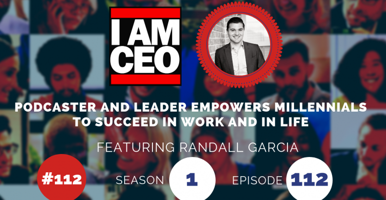 Photo of IAM112- Podcaster and Leader Empowers Millennials to Succeed in Work and in Life