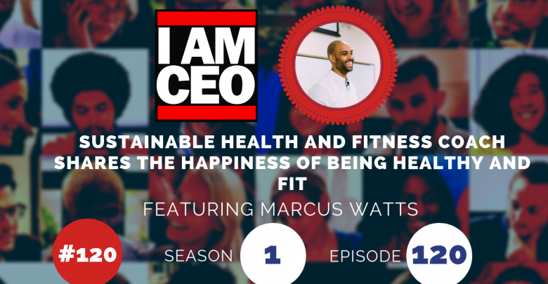 Photo of IAM120- Sustainable Health and Fitness Coach Shares the Happiness of Being Healthy and Fit