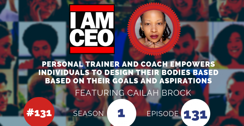 Photo of IAM131- Personal Trainer and Coach Empowers Individuals To Design Their Bodies Based Based on Their Goals and Aspirations