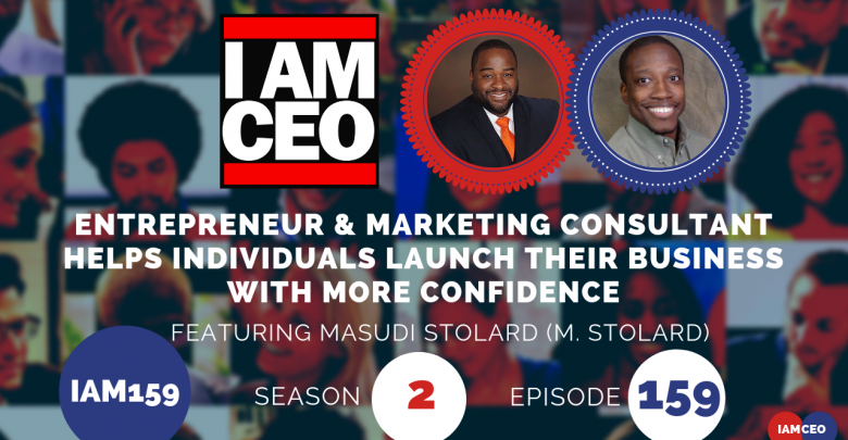 Photo of IAM159- Entrepreneur & Marketing Consultant Helps Individuals Launch Their Business with More Confidence