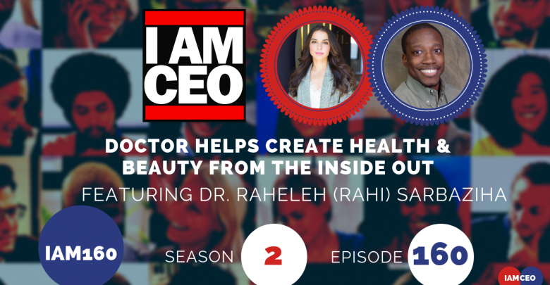 Photo of IAM160- Doctor Helps Create Health & Beauty from the Inside Out