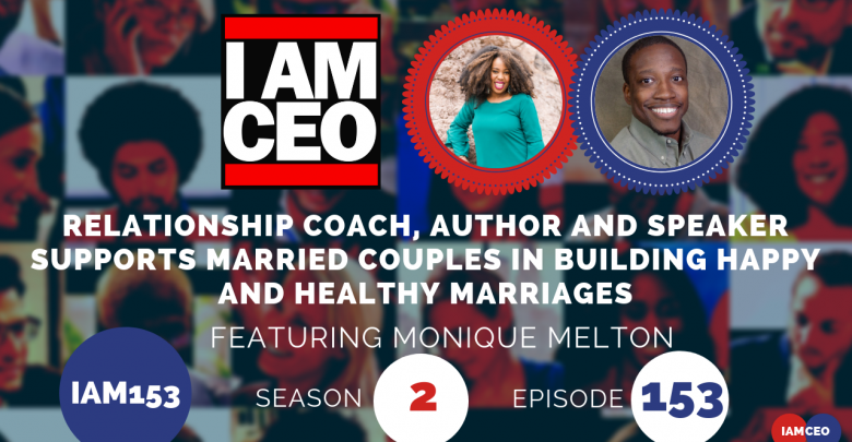 Photo of IAM153- Relationship Coach, Published Author and International Speaker Supports Married Couples in Building Happy and Healthy Marriages