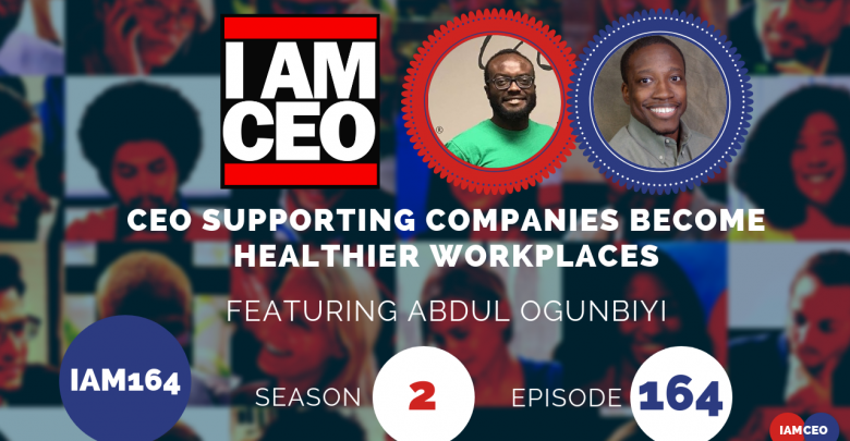 Photo of IAM164- CEO Supporting Companies Become Healthier Workplaces