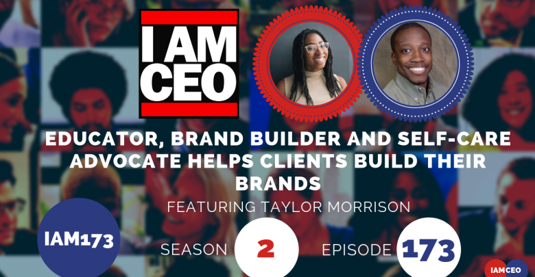 Photo of IAM173- Educator, Brand builder and Self-care Advocate Helps Clients Build Their Brands