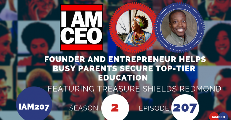 Photo of IAM207- Founder and Entrepreneur Helps Busy Parents Secure Top-Tier Education