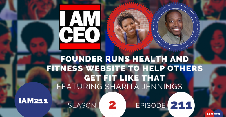 Photo of IAM211- Founder Runs Health and Fitness Website to Help Others Get Fit Like That