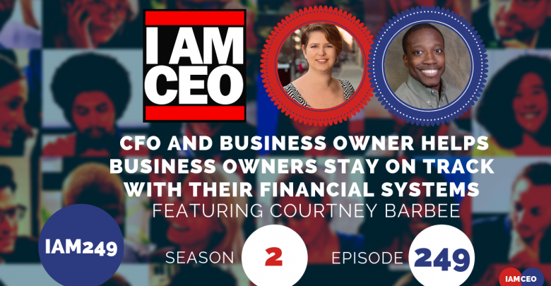 Photo of IAM249- CFO and Business Owner Helps Business Owners Stay On Track With Their Financial Systems