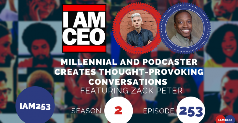 Photo of IAM253- Millennial and Podcaster Creates Thought-Provoking Conversations