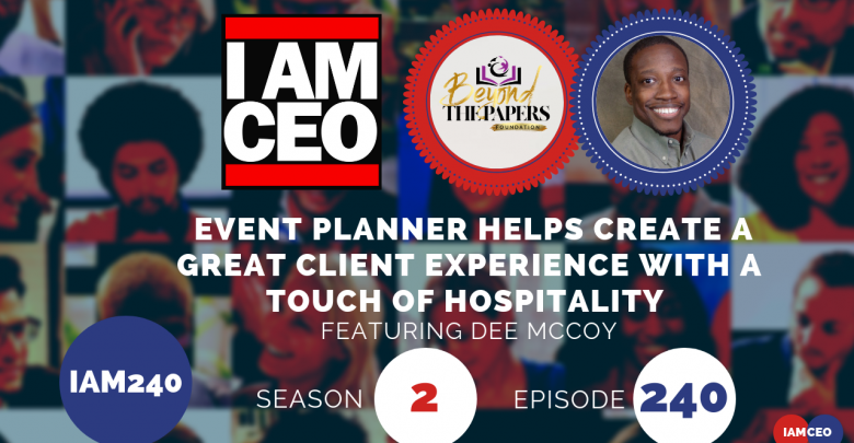Photo of IAM240- Event Planner Helps Create a Great Client Experience With a Touch of Hospitality