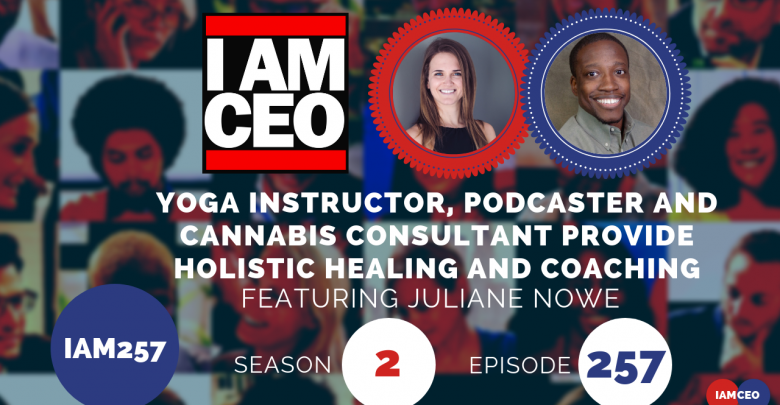 Photo of IAM257-Yoga instructor, Podcaster and Cannabis Consultant Provide Holistic Healing and Coaching
