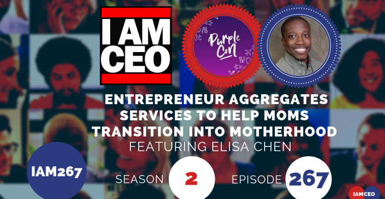 Photo of IAM267- Entrepreneur Aggregates Services To Help Moms Transition Into Motherhood