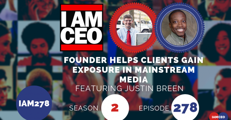 Photo of IAM278- Founder Helps Clients Gain Exposure in Mainstream Media