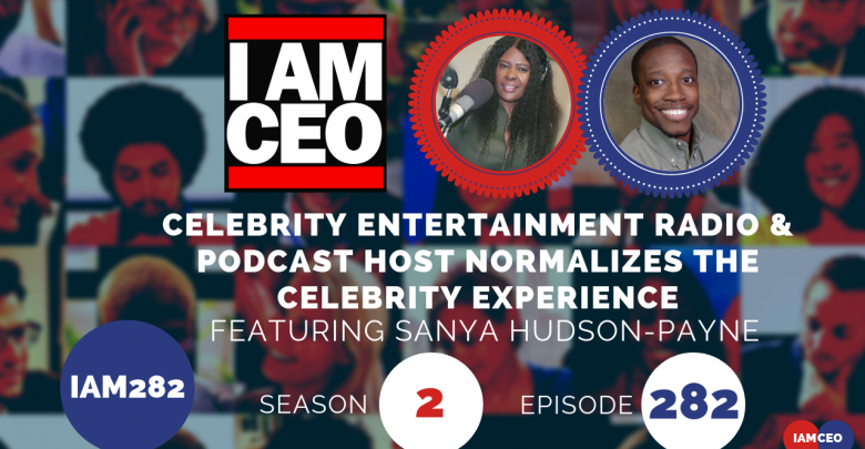 Photo of IAM282- Celebrity Entertainment Radio & Podcast Host Normalizes the Celebrity Experience