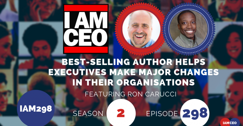 Photo of IAM298- Best-selling Author Helps Executives Make Major Changes in Their Organisation