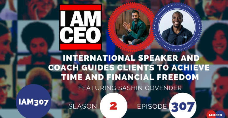 Photo of IAM307- International Speaker and Coach Guides Clients to Achieve Time and Financial Freedom