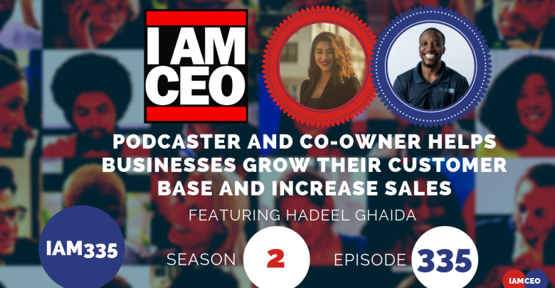 Photo of IAM335- Podcaster and Co-owner Helps Businesses Grow Their Customer Base and Increase Sales