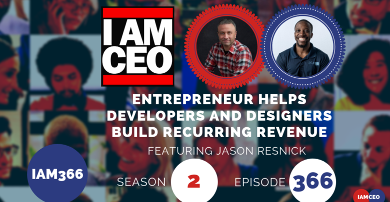 Photo of IAM366- Entrepreneur Helps Developers and Designers Build Recurring Revenue