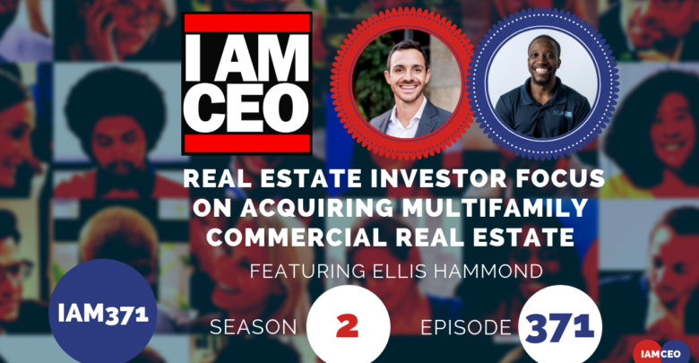 Photo of IAM371- Real Estate Investor Focus on Acquiring Multifamily Commercial Real Estate