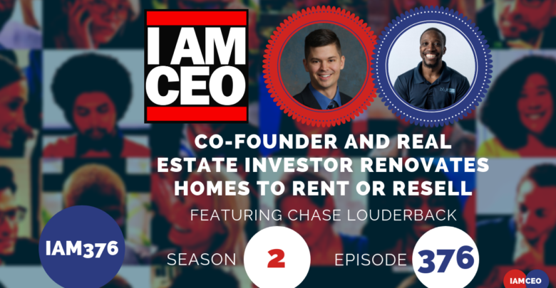 Photo of IAM376- Co-founder and Real Estate Investor Renovates Homes To Rent or Resell