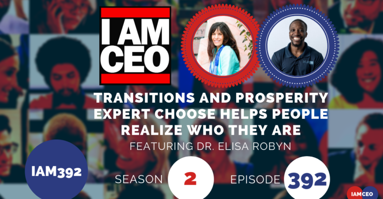 Photo of IAM392- Transitions and Prosperity Expert Choose Helps People Realize Who They Are