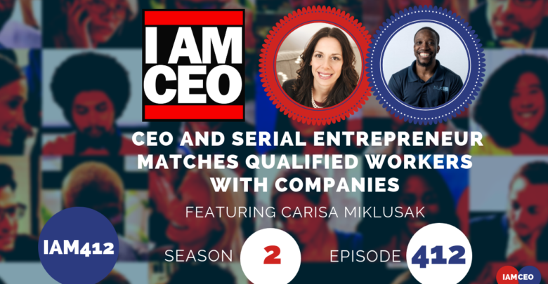 Photo of IAM412- CEO and Serial Entrepreneur Matches Qualified Workers With Companies