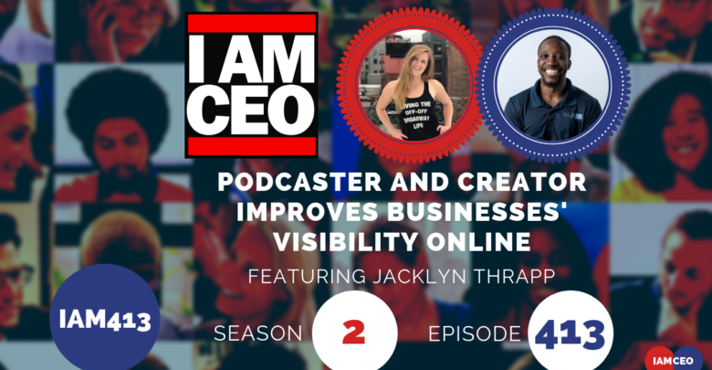 Photo of IAM413 – Podcaster and Creator Improves Businesses' Visibility Online