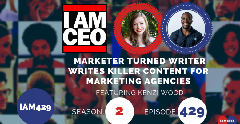 Photo of IAM429 – Marketer Turned Writer Writes Killer Content for Marketing Agencies