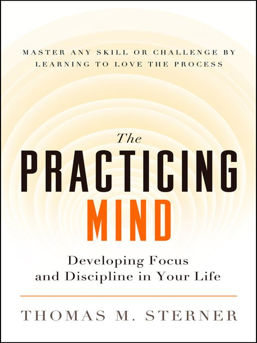 Photo of Achieving A Goal is Part of the Process: Practicing Mind (Book Review)
