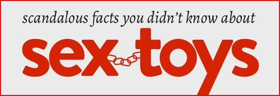 Photo of Facts You Didn't Know About The Sex Toys Industry [INFOGRAPHIC]
