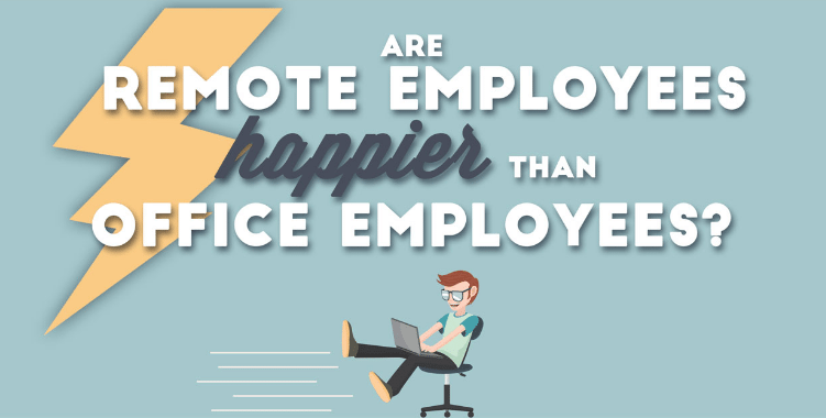 Photo of Are Remote Workers Happier Than Office Employees? [INFOGRAPHIC]