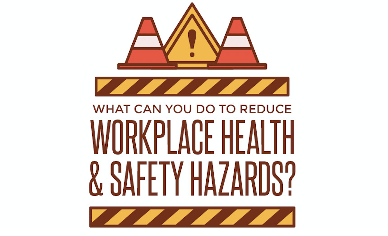 Photo of What can you do to reduce workplace health & safety hazards? [Infographic]