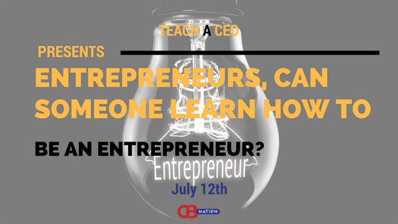Photo of 21 Entrepreneurs Debate if You Can Learn to be an Entrepreneur