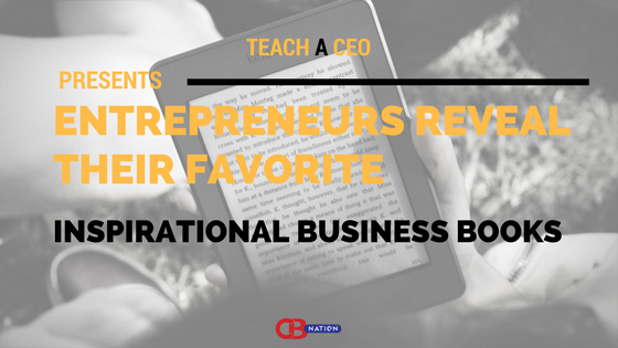Photo of 15 Entrepreneurs List Their Favorite Business Books to Help Inspire Others