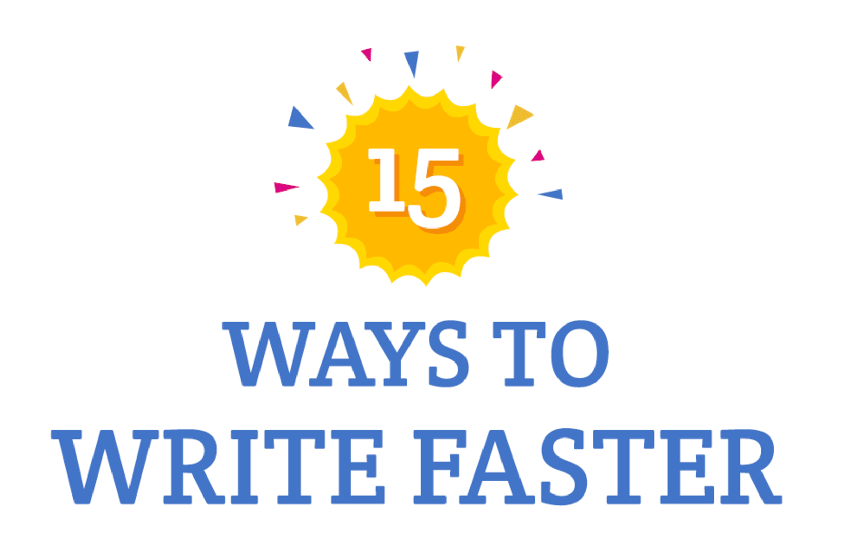 Photo of 15 Ways to Write Faster [INFOGRAPHIC]